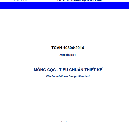 TCVN 10304-2014: MÓNG CỌC – TIÊU CHUẨN THIẾT KẾ