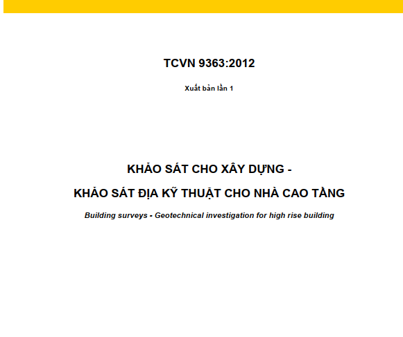 TCVN 9363-2012: KHẢO SÁT XÂY DỰNG – KHẢO SÁT ĐỊA KỸ THUẬT CHO NHÀ CAO TẦNG