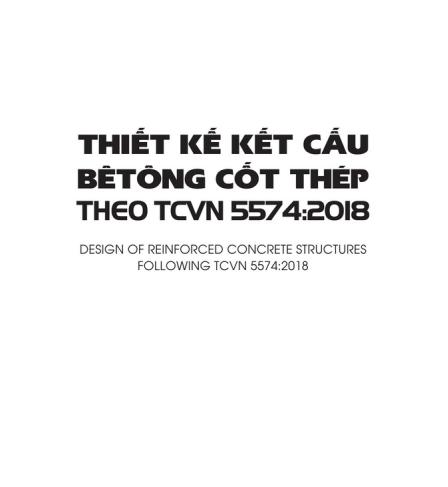 THIẾT KẾ CẤU KIỆN BTCT THEO TCVN 5574-2018